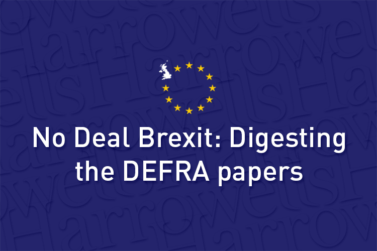 No Deal Brexit - Digesting the DEFRA papers
