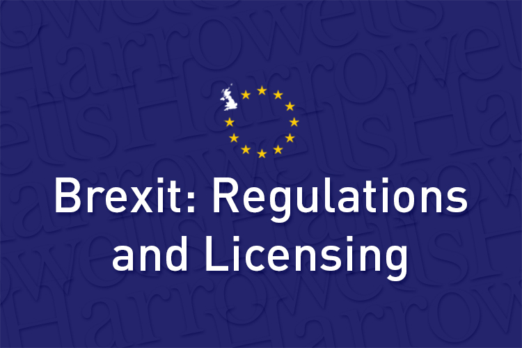 Brexit - Regulations and Licensing