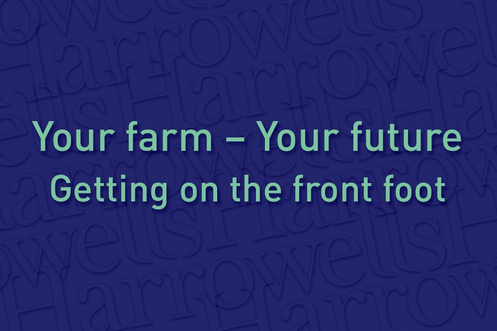 Your Farm - Your Future: Getting on the front foot